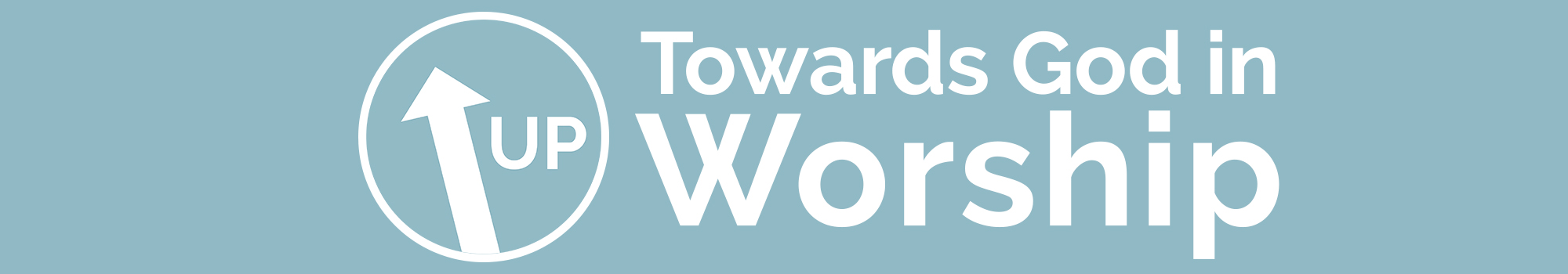 Up Towards God in Worship