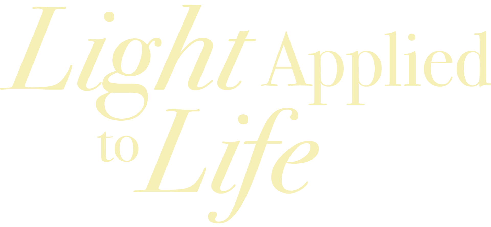 Light Applied to Life